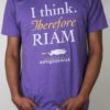 """I Think Therefore RIAM"" T-Shirt"